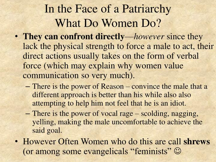 In the Face of a Patriarchy