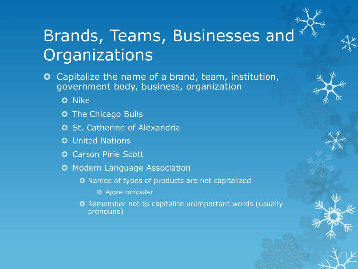 Brands, Teams, Businesses and Organizations