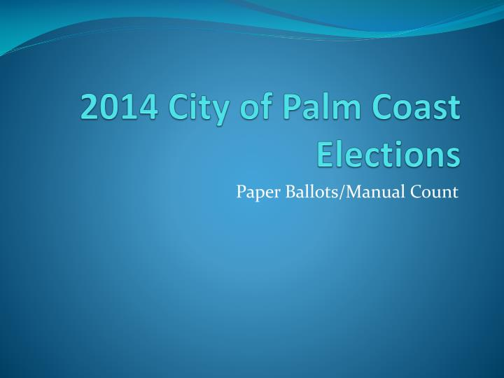 2014 city of palm coast elections n.