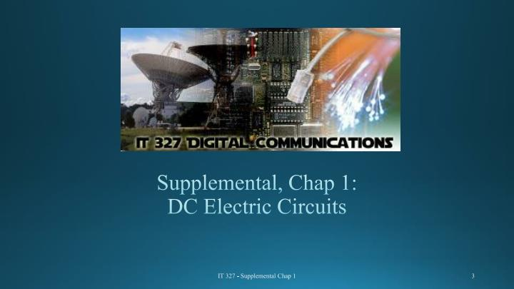 Supplemental chap 1 dc electric circuits