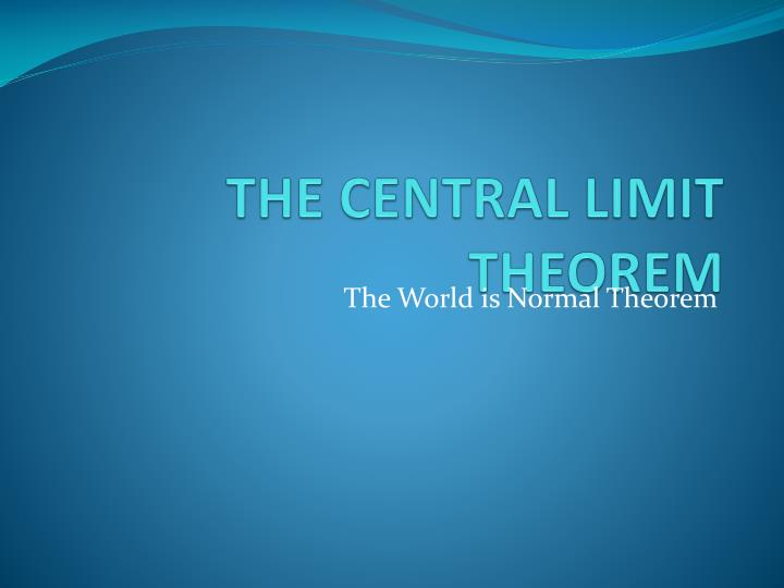 the central limit theorem n.