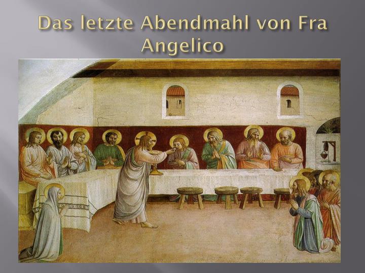 Das letzte abendmahl von fra angelico