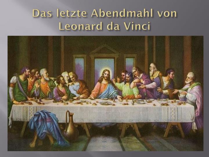 Das letzte abendmahl von leonard da vinci