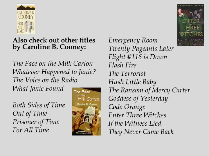 Also check out other titles by Caroline B. Cooney: