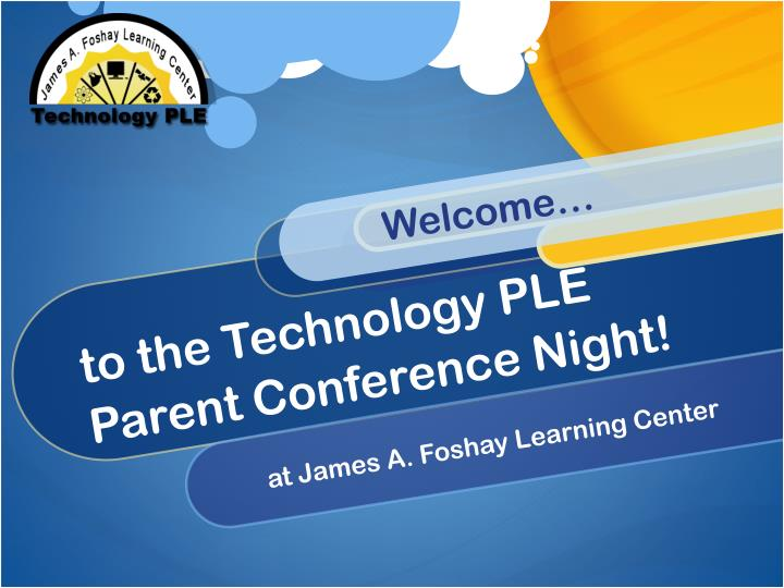 to the technology ple parent conference night n.