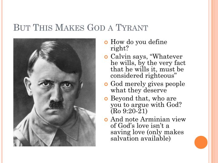 But This Makes God a Tyrant