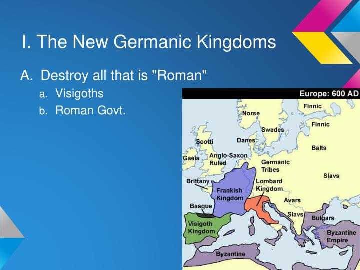 I. The New Germanic Kingdoms