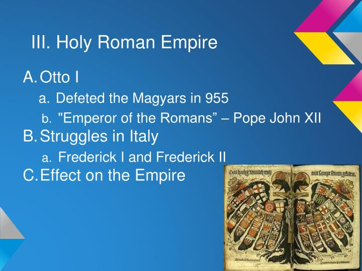 III. Holy Roman Empire