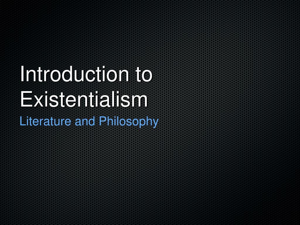 existentialism merriam webster