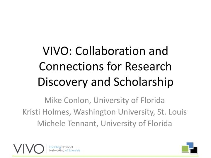 vivo collaboration and connections for research discovery and scholarship n.