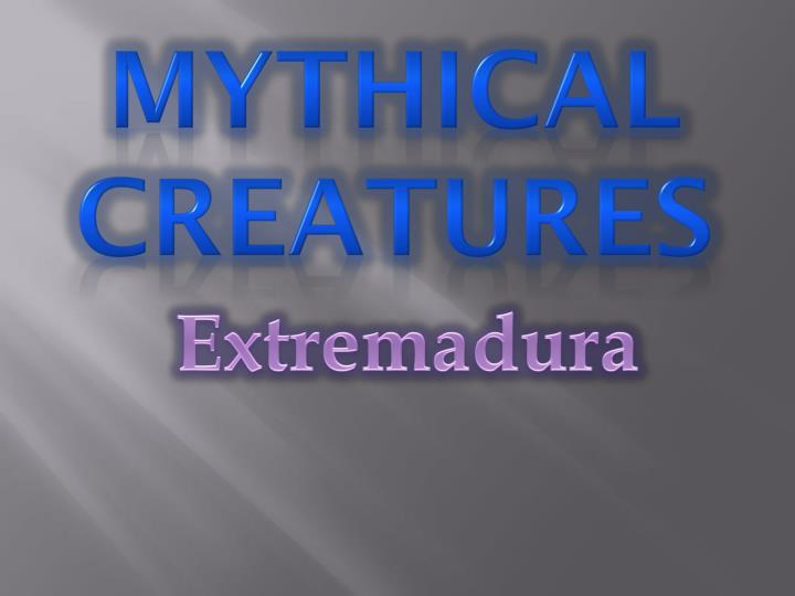 mythical creatures n.