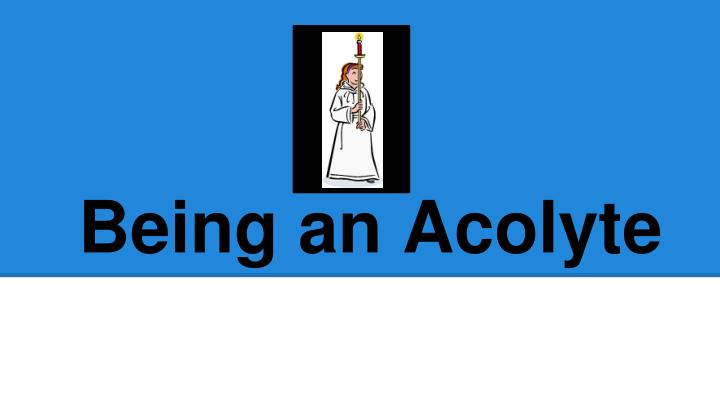 being an acolyte n.