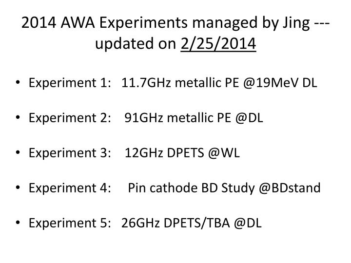 2014 awa experiments managed by jing updated on 2 25 2014 n.