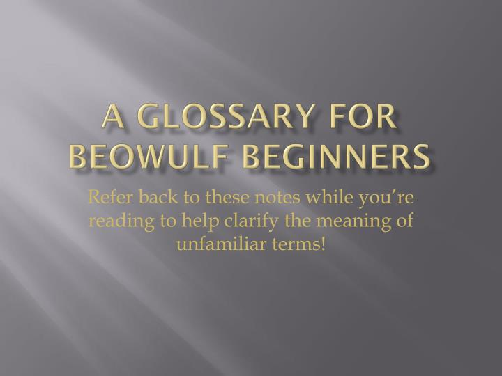 a glossary for beowulf beginners n.