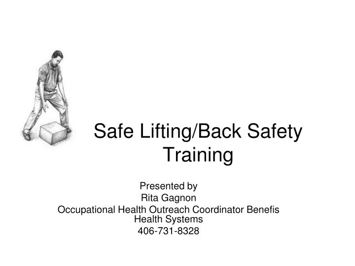 Ppt Safe Lifting Back Safety Training Powerpoint
