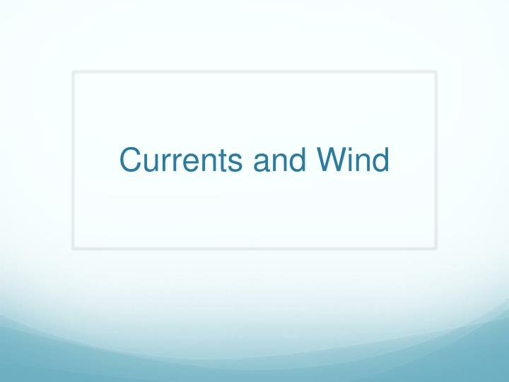 currents and wind n.