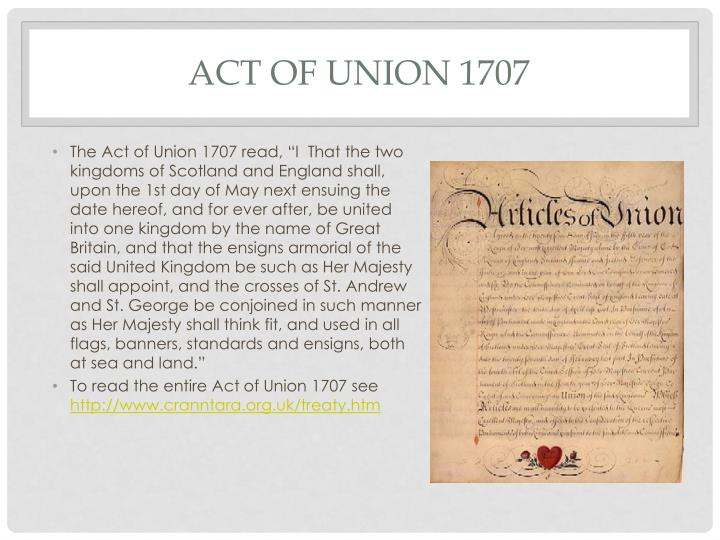 1707 act of union The records of the parliaments of scotland to 1707 (rps) is a fully  of the  scottish parliament from the first surviving act of 1235 to the union of 1707.