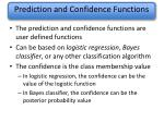 prediction and confidence functions