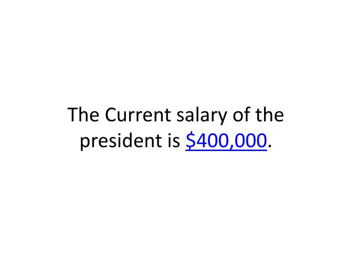 The Current salary of the