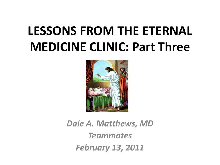 lessons from the eternal medicine clinic part three n.