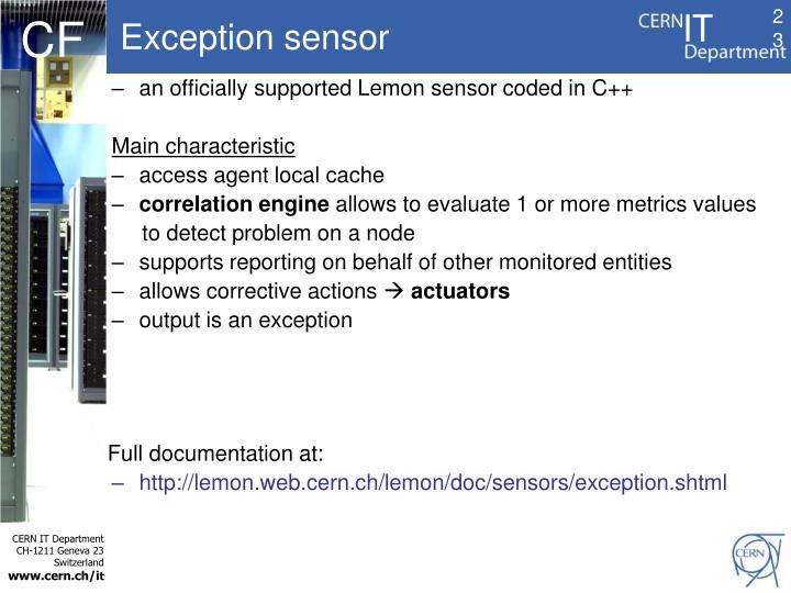 Exception sensor