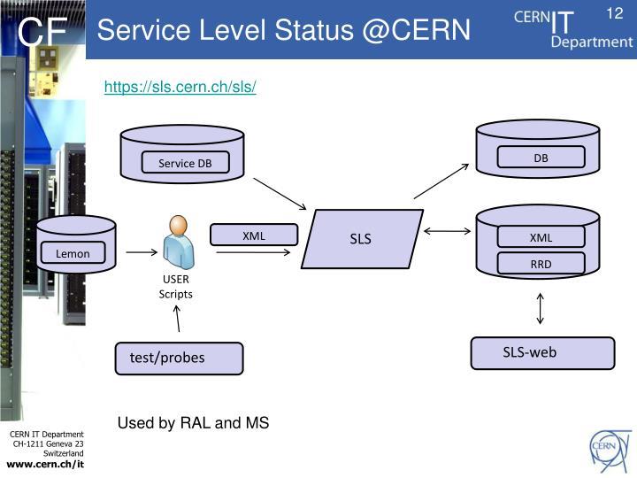Service Level Status @CERN