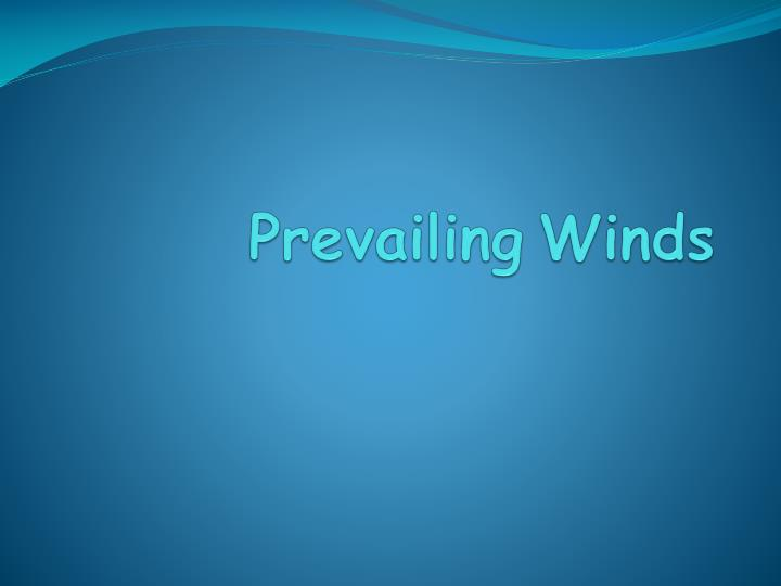 prevailing winds n.