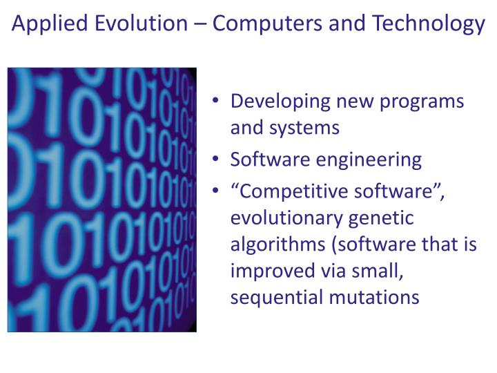 Applied Evolution – Computers and Technology