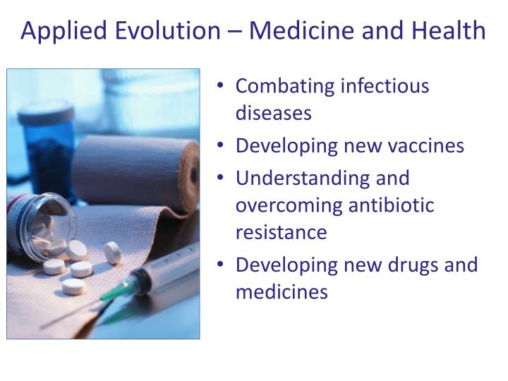 Applied Evolution – Medicine and Health