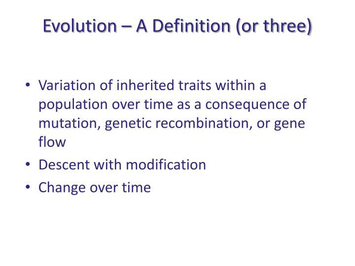 Evolution a definition or three