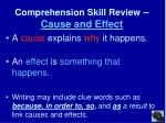 comprehension skill review cause and effect