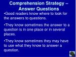 comprehension strategy answer questions