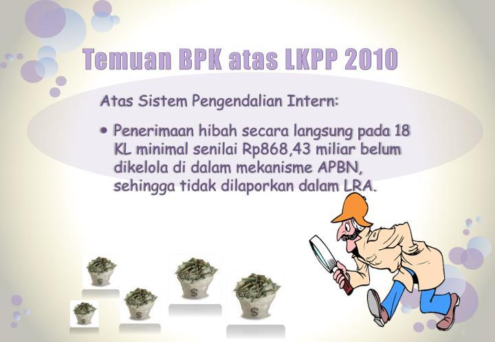 Temuan bpk atas lkpp 2010