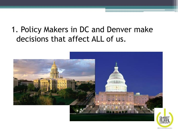 1. Policy Makers in