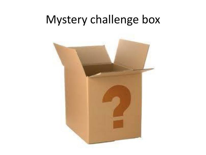 Mystery challenge box