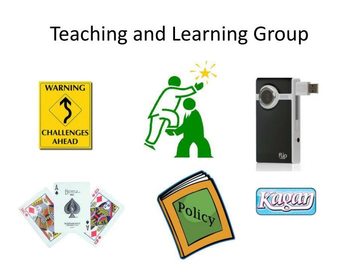 Teaching and Learning Group