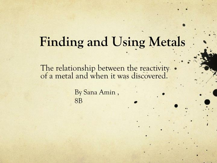 finding and using metals n.
