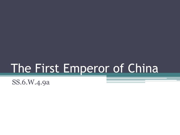 the first emperor of china n.