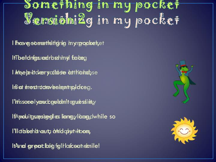 Something in my pocket