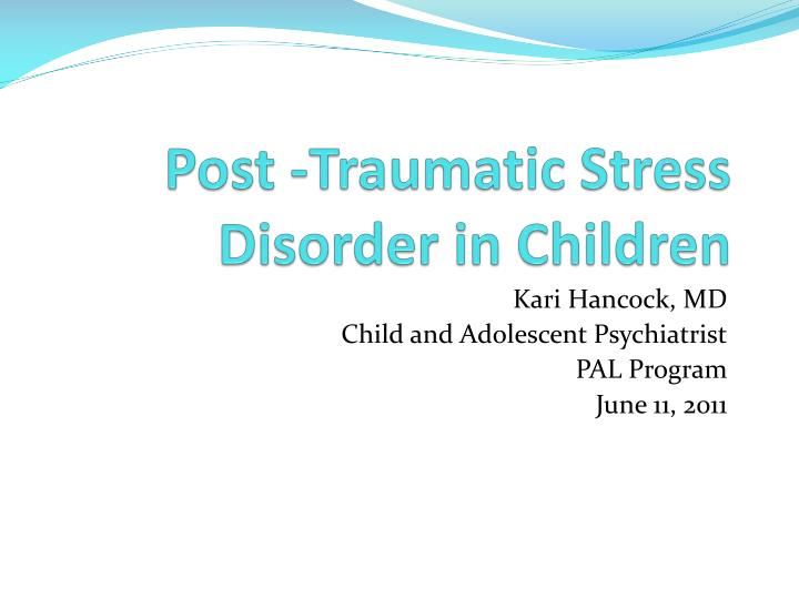 post traumatic stress disorder in children n.