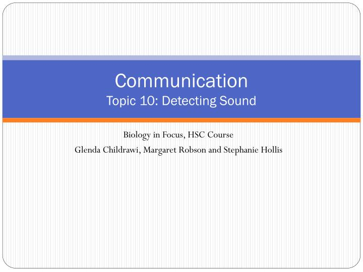 communication topic 10 detecting sound n.