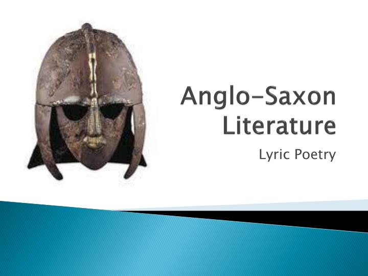 an introduction to the literature by anglo saxon