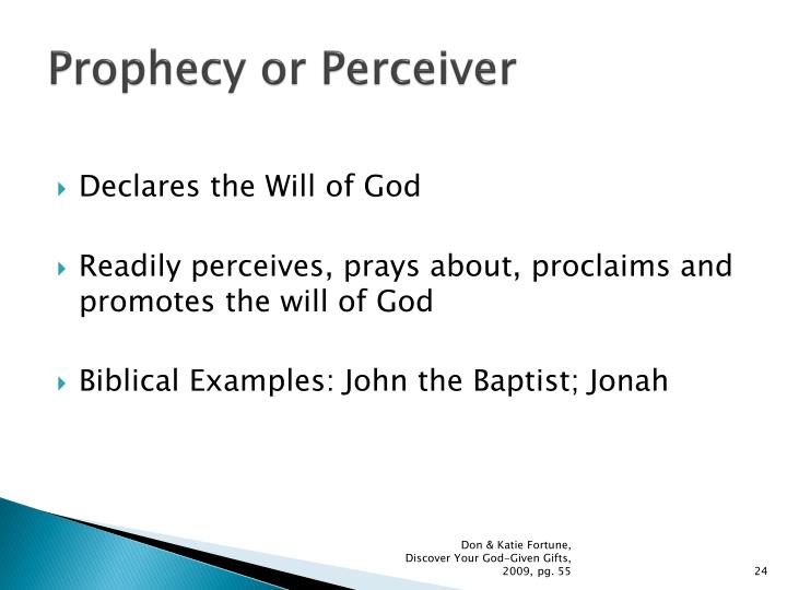 Prophecy or Perceiver