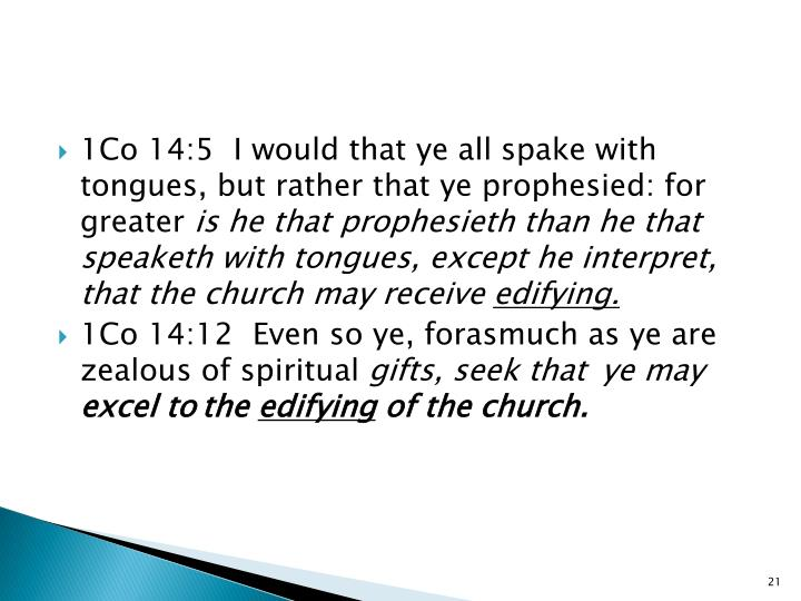 1Co 14:5  I would that ye all