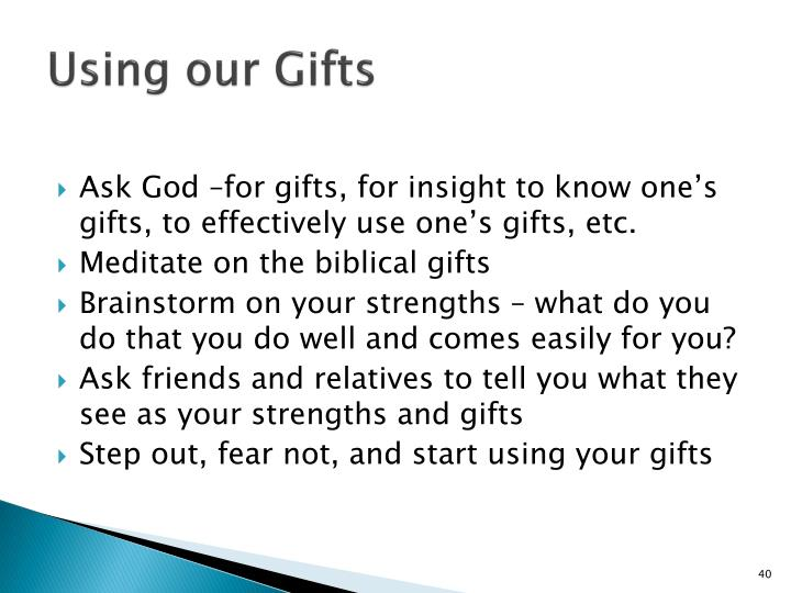 Using our Gifts