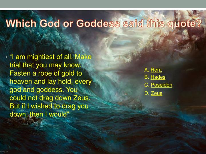 Which God or Goddess said this quote?