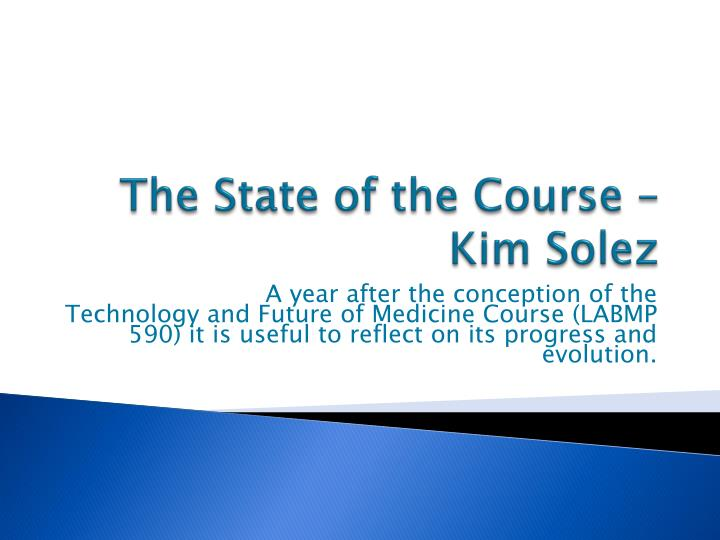 the state of the course kim solez n.