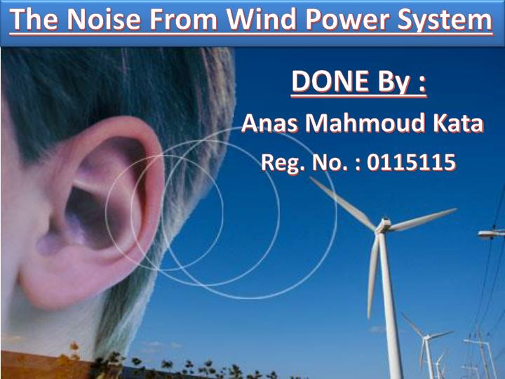 the noise from wind power system n.