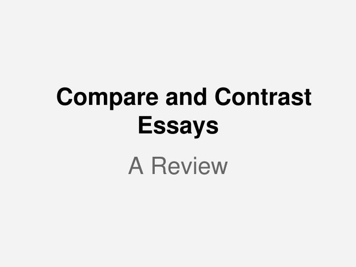 compare and contrast essays n.