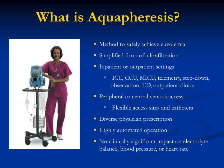 What is Aquapheresis?